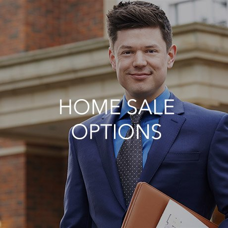 Home Sale Options (Click to Learn More)