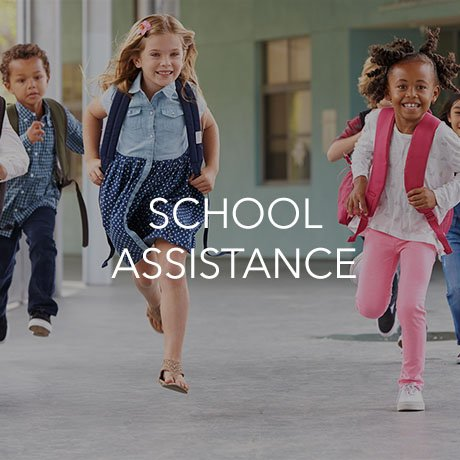 School Assistance (Click to Learn More)