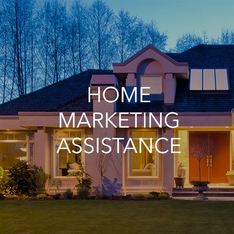 Home Marketing Assistance (Click to Learn More)